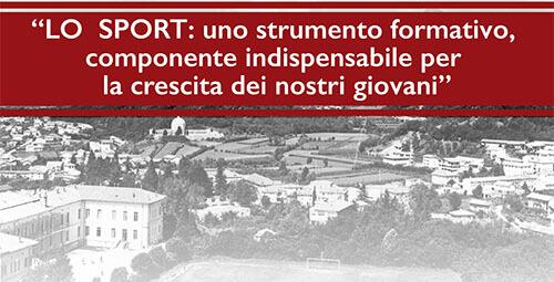 """Conferenza-dibattito: """"LO  SPORT: uno strumento formativo, componente indispensabile per la crescita dei nostri giovani"""""""